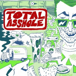 Artwork for Total Asshole's upcoming release. Artwork by Steve Schaberg.